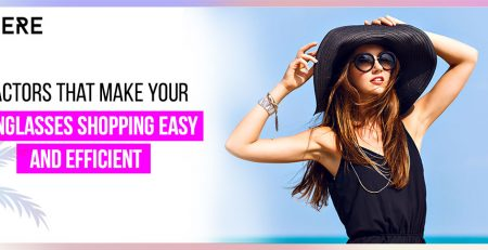 Factors That Make Your Sunglasses Shopping Easy And Efficient-19-Oct-2020